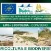 """convegno """"agricoltura e biodiversità"""" progetto life + leopoldia"""